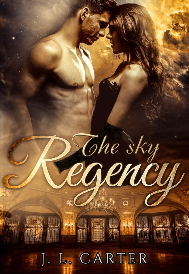 SKY REGENCY, THE - J.L. Carter